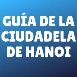guia-ciudadela-hanoi