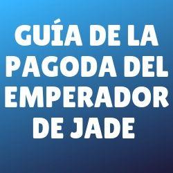 guia-pagoda-del-emperador-de-jade