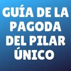 guia-pagoda-del-pilar-unico